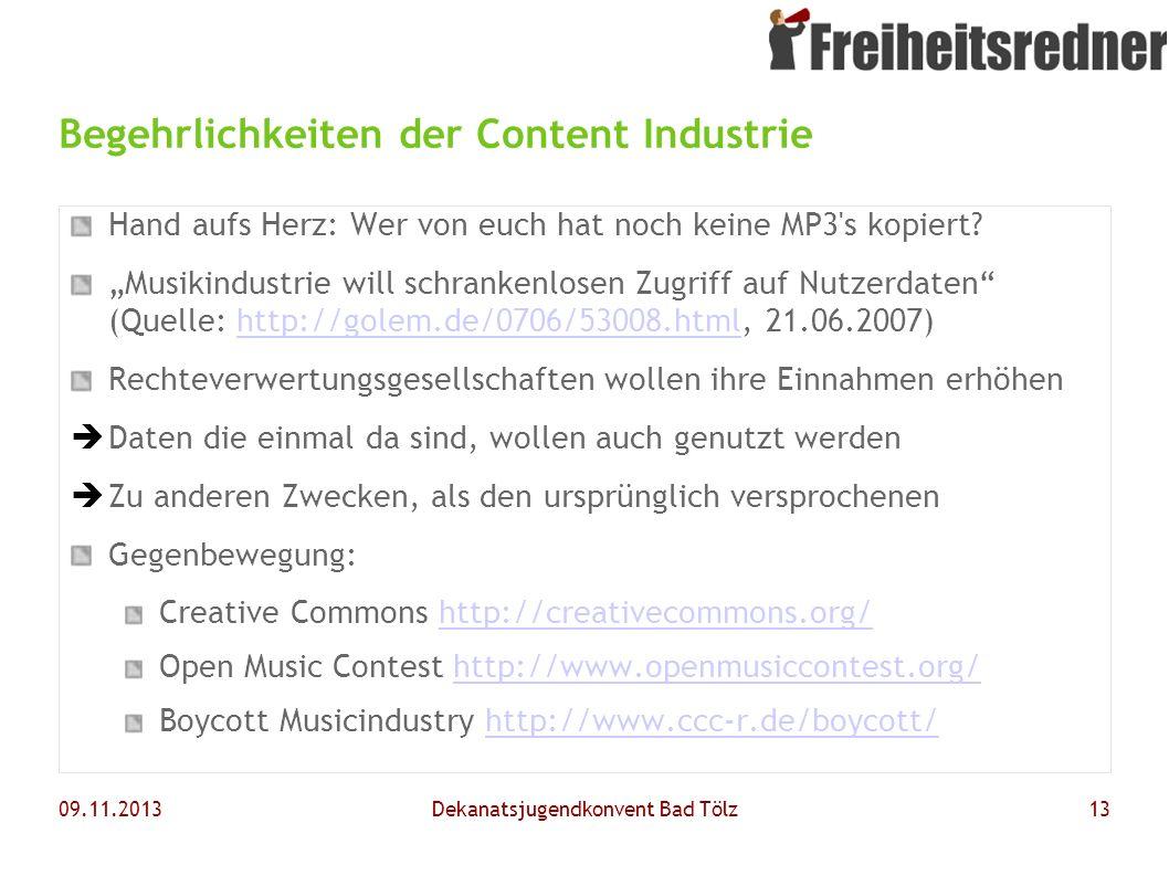Begehrlichkeiten der Content Industrie