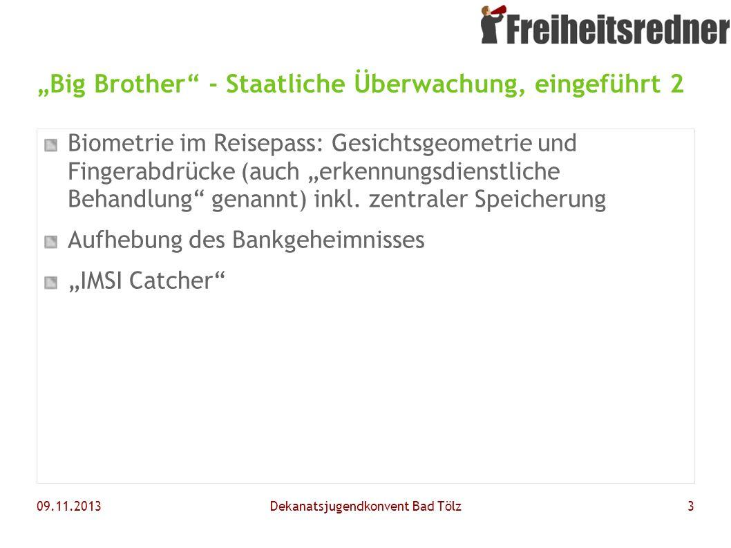 """""""Big Brother - Staatliche Überwachung, eingeführt 2"""