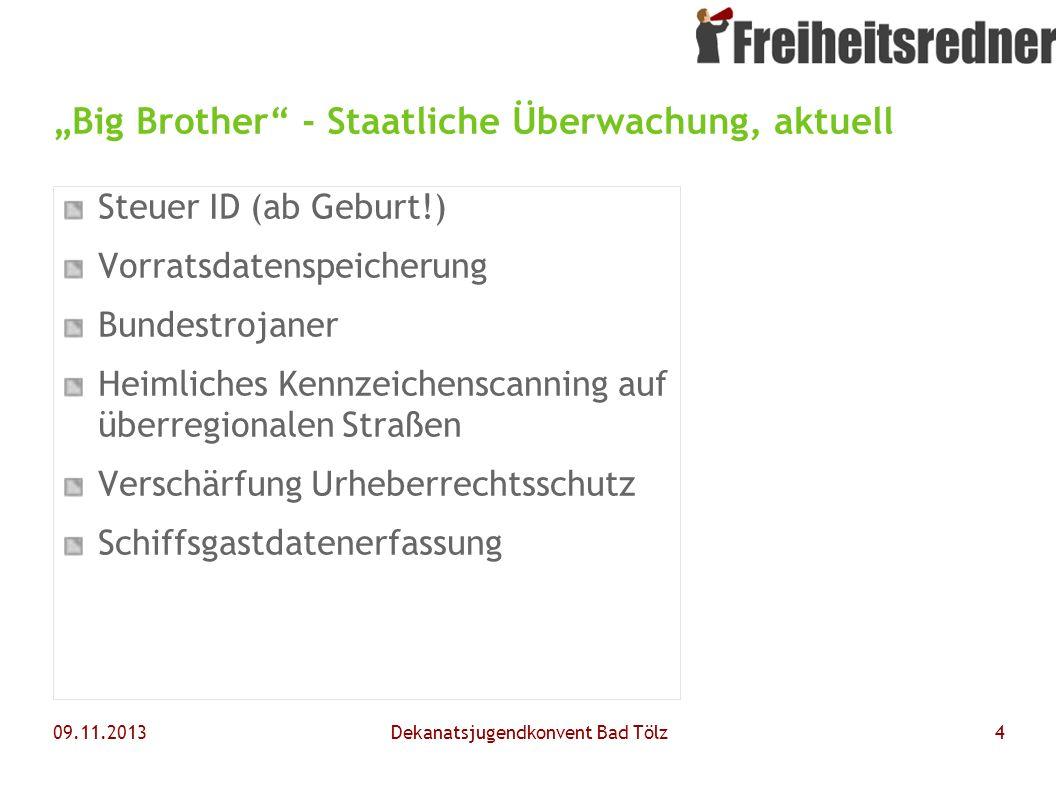 """""""Big Brother - Staatliche Überwachung, aktuell"""