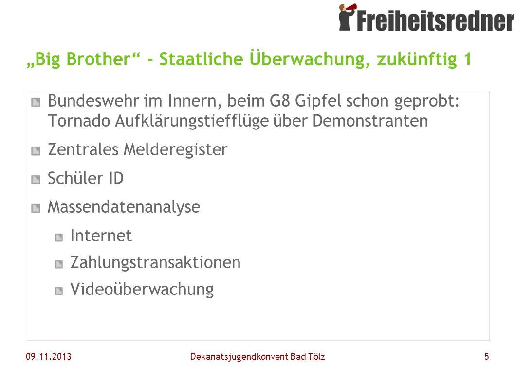 """""""Big Brother - Staatliche Überwachung, zukünftig 1"""