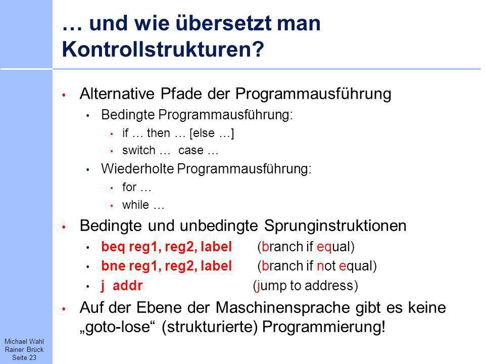 … und wie übersetzt man Kontrollstrukturen