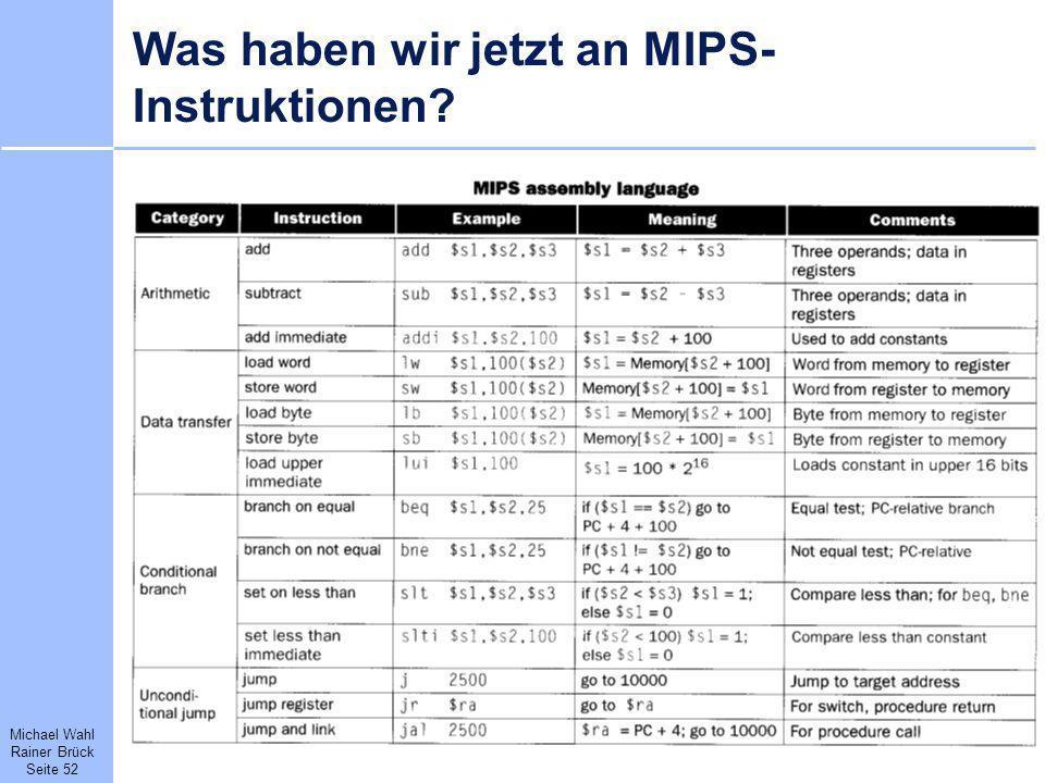 Was haben wir jetzt an MIPS-Instruktionen
