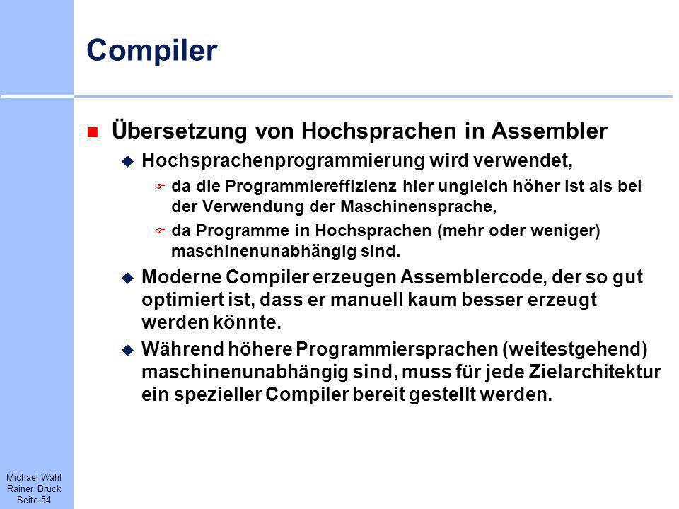 Compiler Übersetzung von Hochsprachen in Assembler