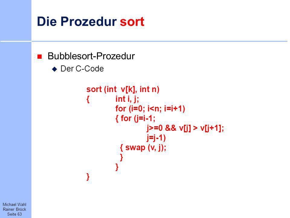 Die Prozedur sort Bubblesort-Prozedur Der C-Code