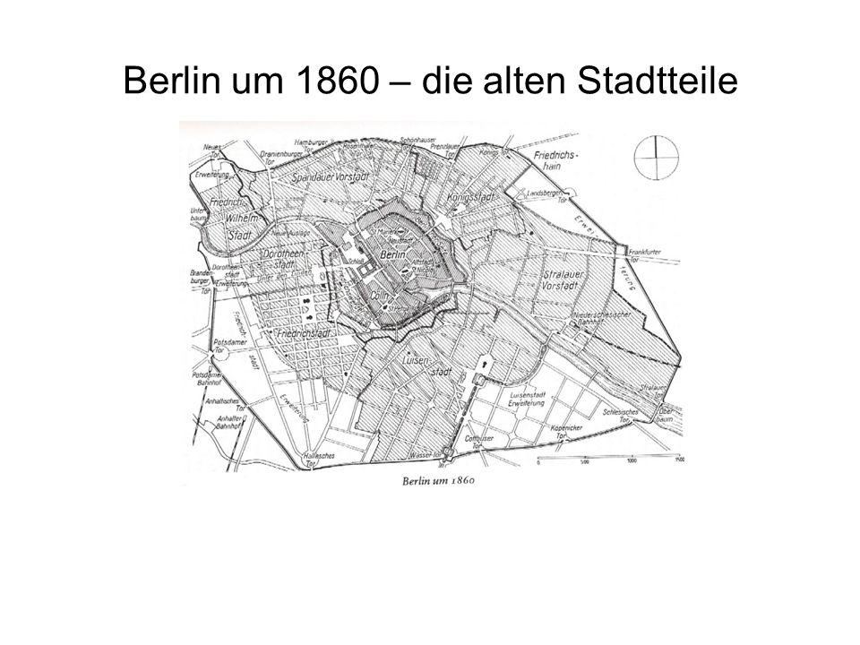 Berlin um 1860 – die alten Stadtteile