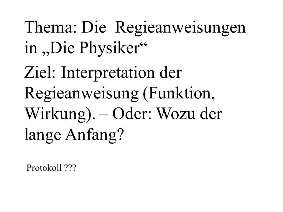 """Thema: Die Regieanweisungen in """"Die Physiker"""