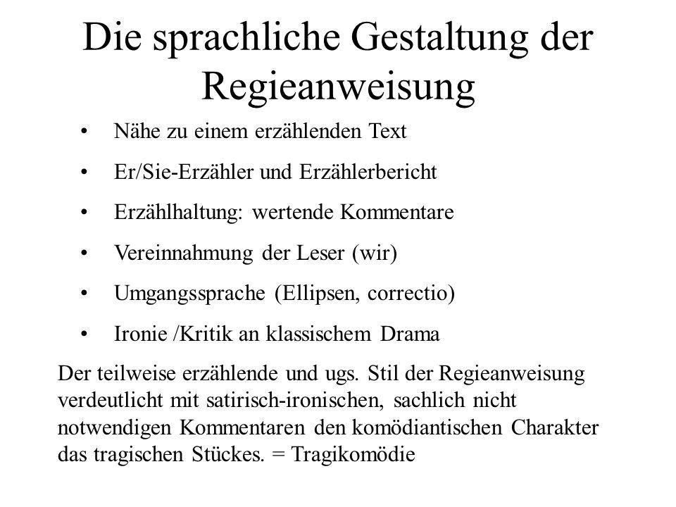 Die sprachliche Gestaltung der Regieanweisung