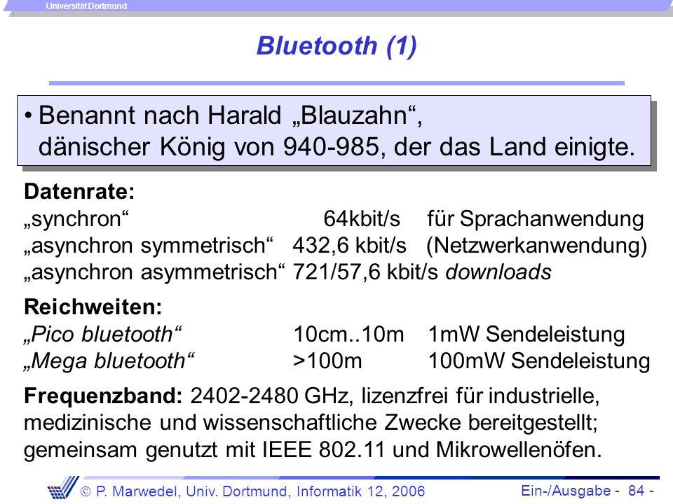 """Bluetooth (1) Benannt nach Harald """"Blauzahn , dänischer König von 940-985, der das Land einigte."""
