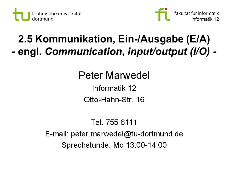 2. 5 Kommunikation, Ein-/Ausgabe (E/A) - engl