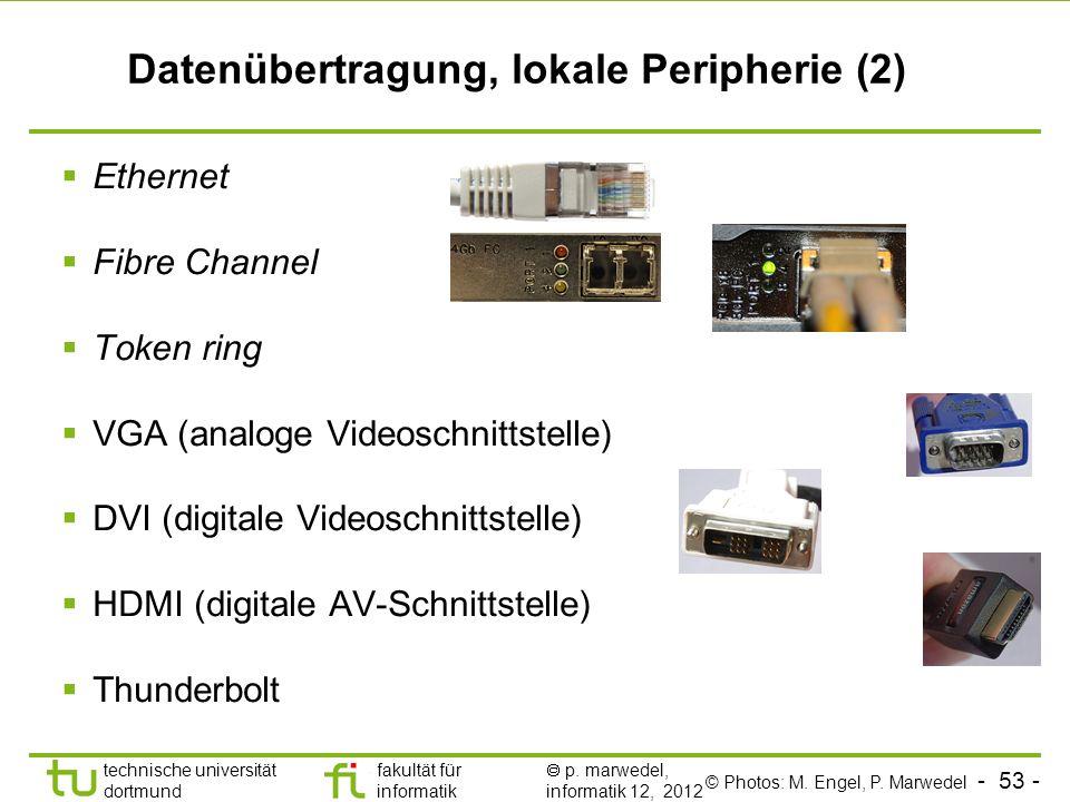 Datenübertragung, lokale Peripherie (2)