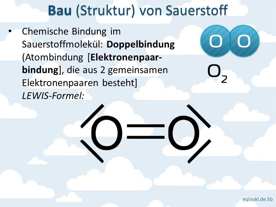 Bau (Struktur) von Sauerstoff