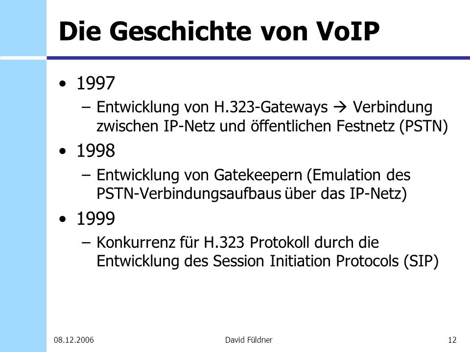 Die Geschichte von VoIP