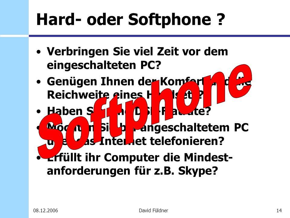 Softphone Hard- oder Softphone