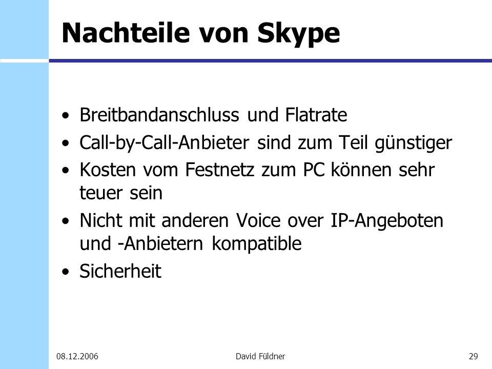 Nachteile von Skype Breitbandanschluss und Flatrate