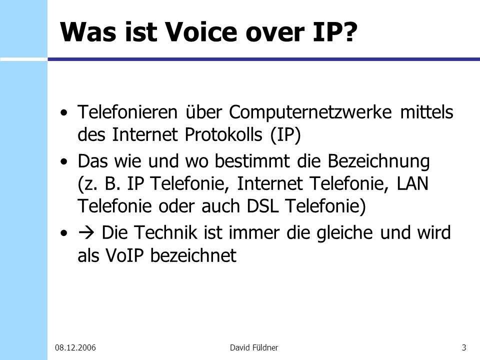 Was ist Voice over IP Telefonieren über Computernetzwerke mittels des Internet Protokolls (IP)