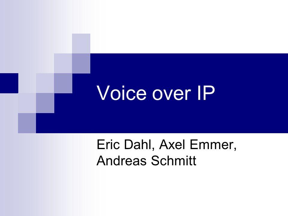 Eric Dahl, Axel Emmer, Andreas Schmitt