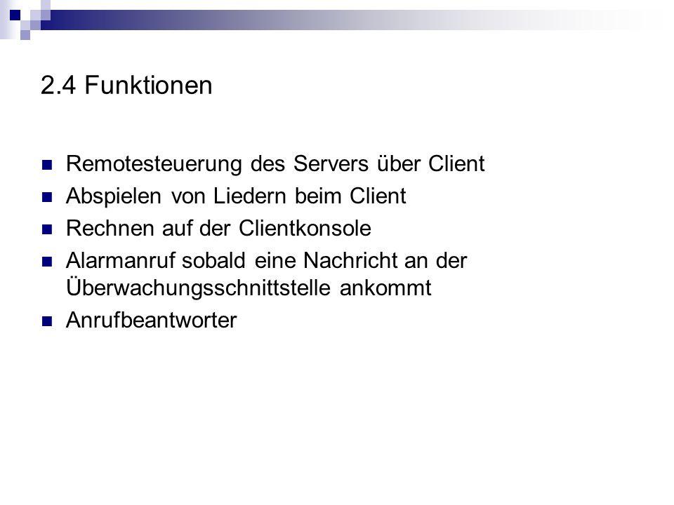2.4 Funktionen Remotesteuerung des Servers über Client