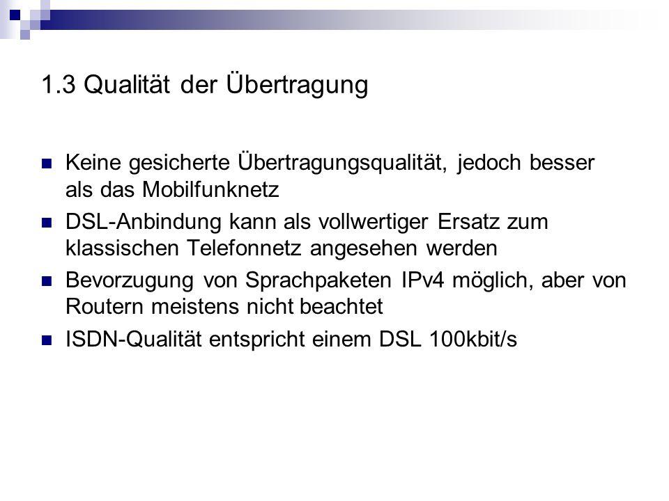 1.3 Qualität der Übertragung