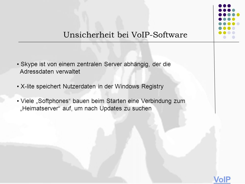 Unsicherheit bei VoIP-Software