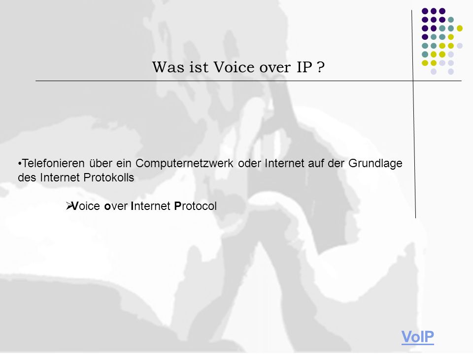 Was ist Voice over IP VoIP