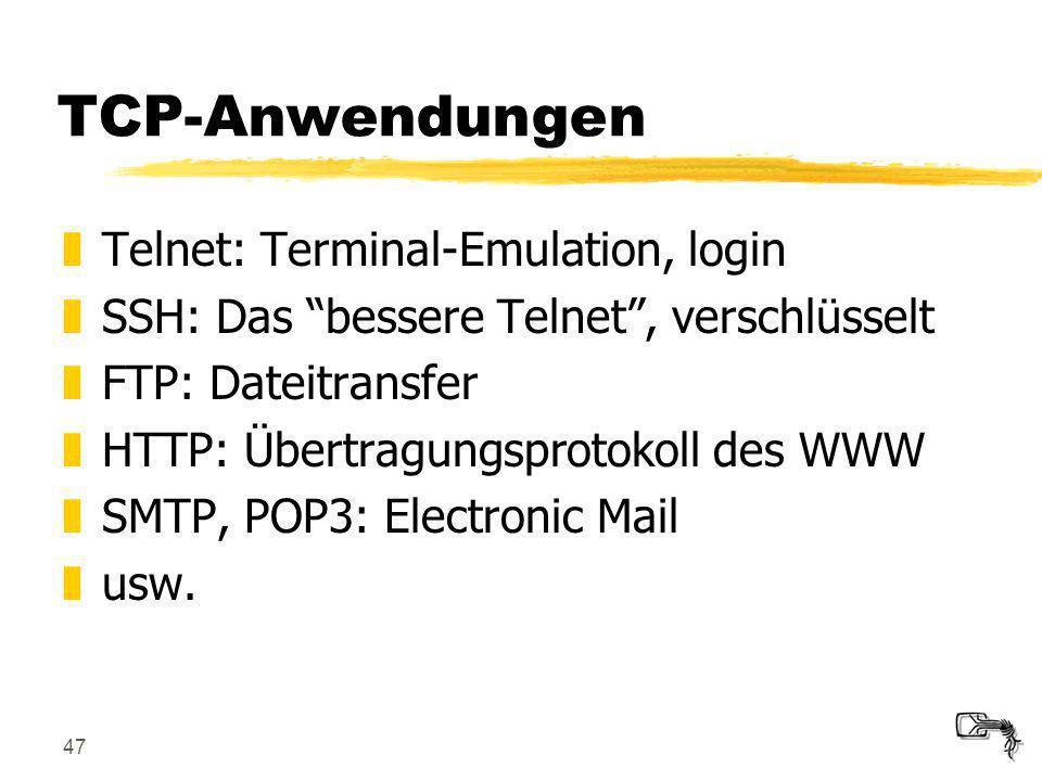 TCP-Anwendungen Telnet: Terminal-Emulation, login