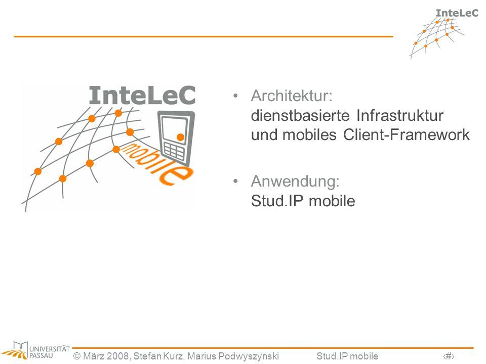 Architektur: dienstbasierte Infrastruktur und mobiles Client-Framework