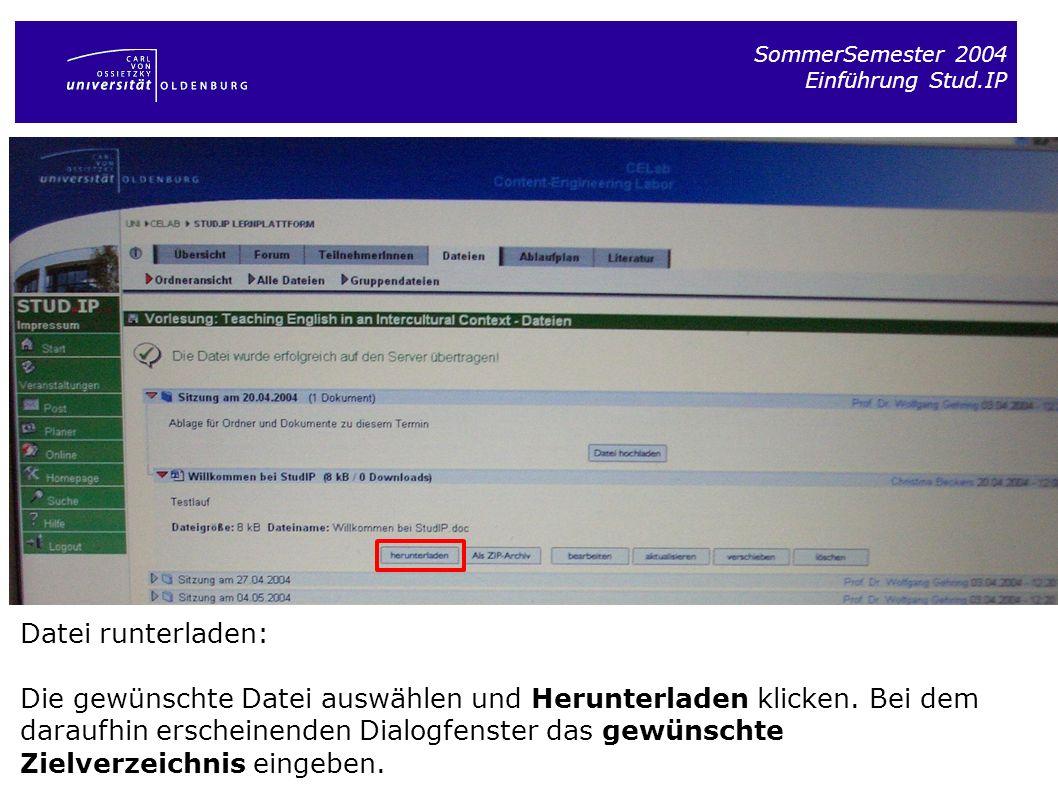 SommerSemester 2004 Einführung Stud.IP. Datei runterladen: