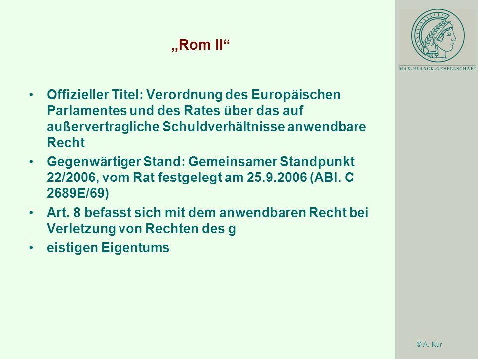 """""""Rom II Offizieller Titel: Verordnung des Europäischen Parlamentes und des Rates über das auf außervertragliche Schuldverhältnisse anwendbare Recht."""