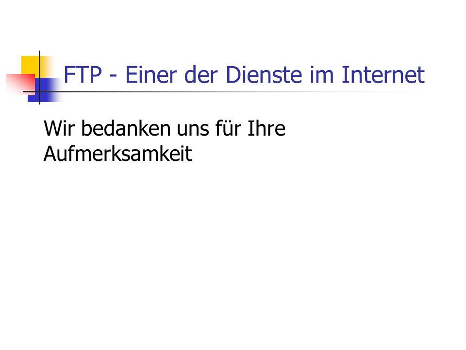 FTP - Einer der Dienste im Internet