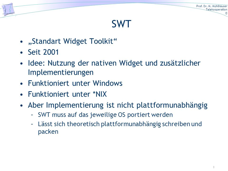 "SWT ""Standart Widget Toolkit Seit 2001"