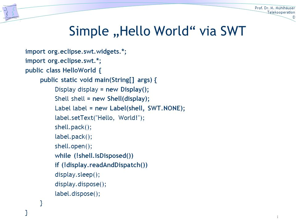 "Simple ""Hello World via SWT"