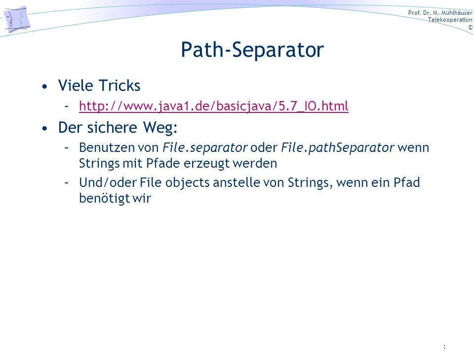 Path-Separator Viele Tricks Der sichere Weg: