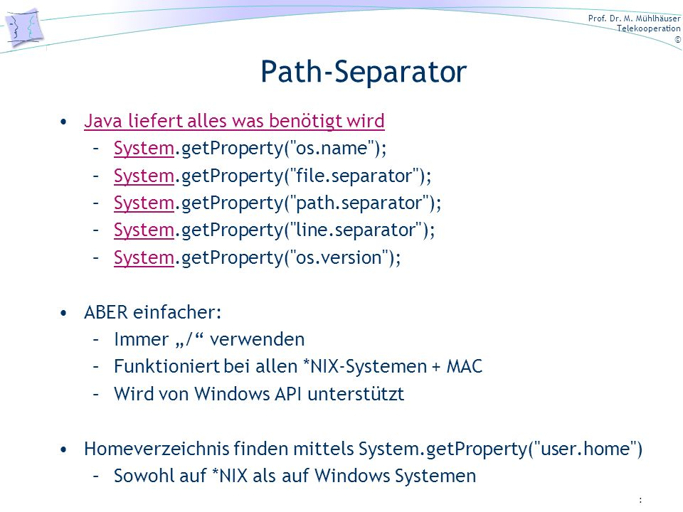 Path-Separator Java liefert alles was benötigt wird