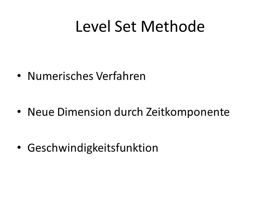 Level Set Methode Numerisches Verfahren