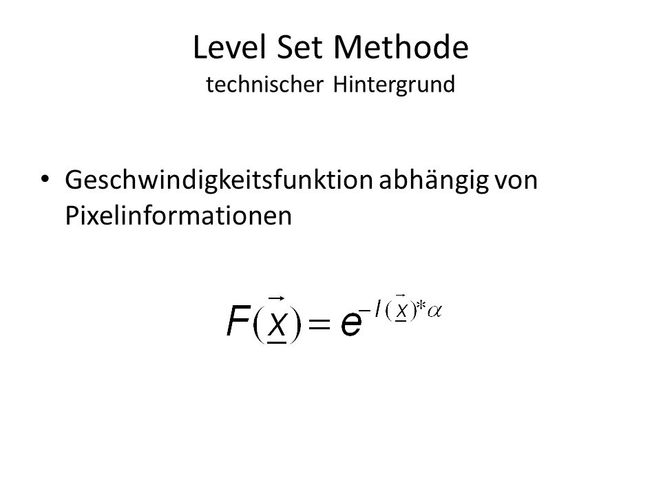 Level Set Methode technischer Hintergrund