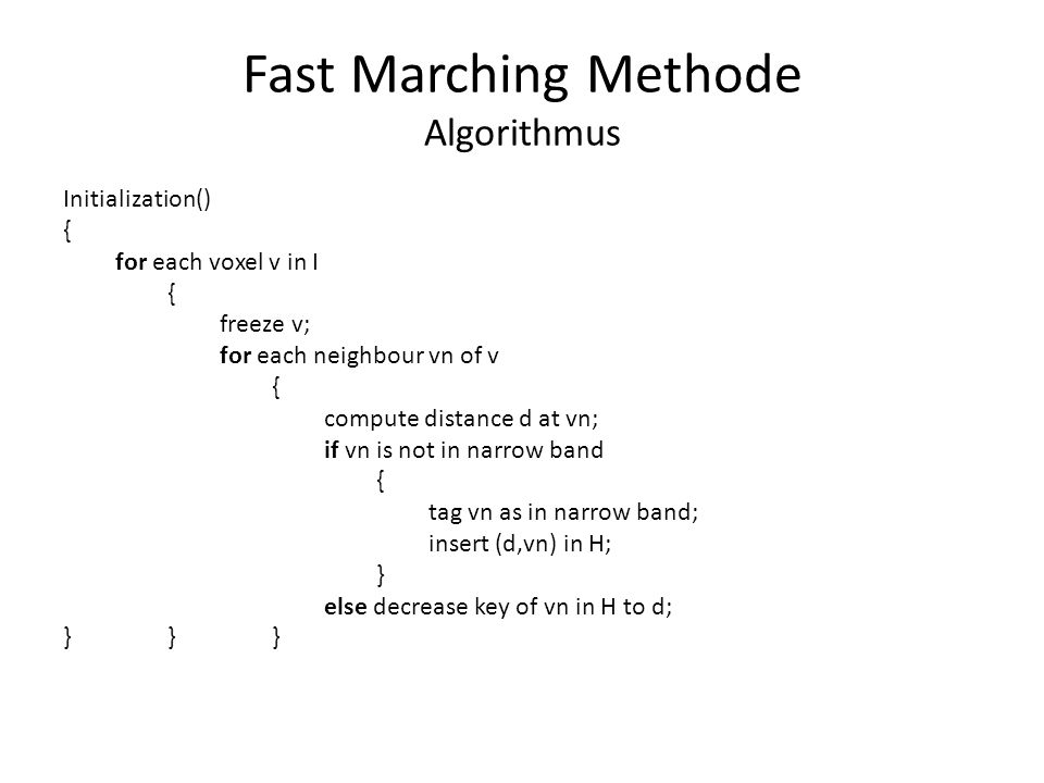 Fast Marching Methode Algorithmus