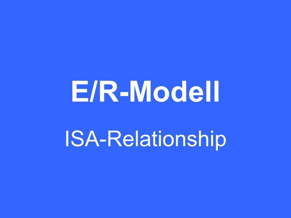 E/R-Modell ISA-Relationship