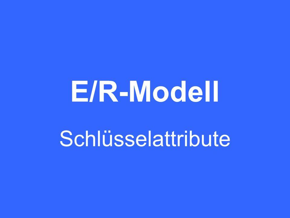 E/R-Modell Schlüsselattribute