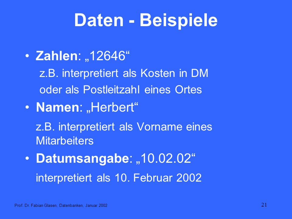 """Daten - Beispiele Zahlen: """"12646 Namen: """"Herbert"""
