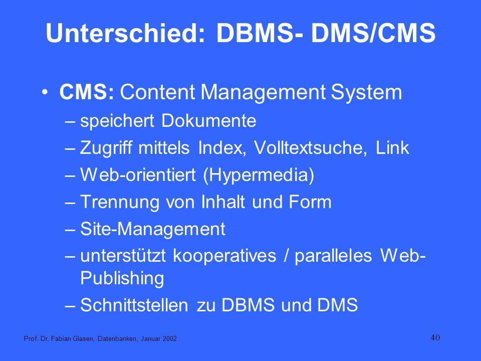 Unterschied: DBMS- DMS/CMS
