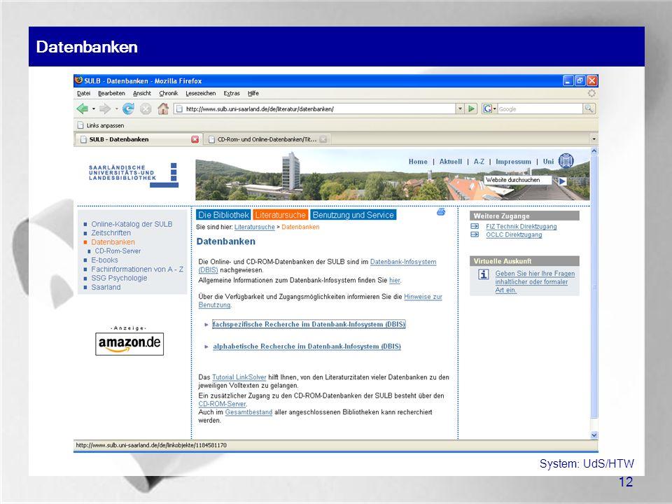 Datenbanken System: UdS/HTW 12