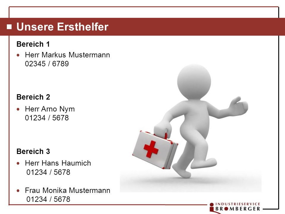 Unsere Ersthelfer Bereich 1 Herr Markus Mustermann 02345 / 6789