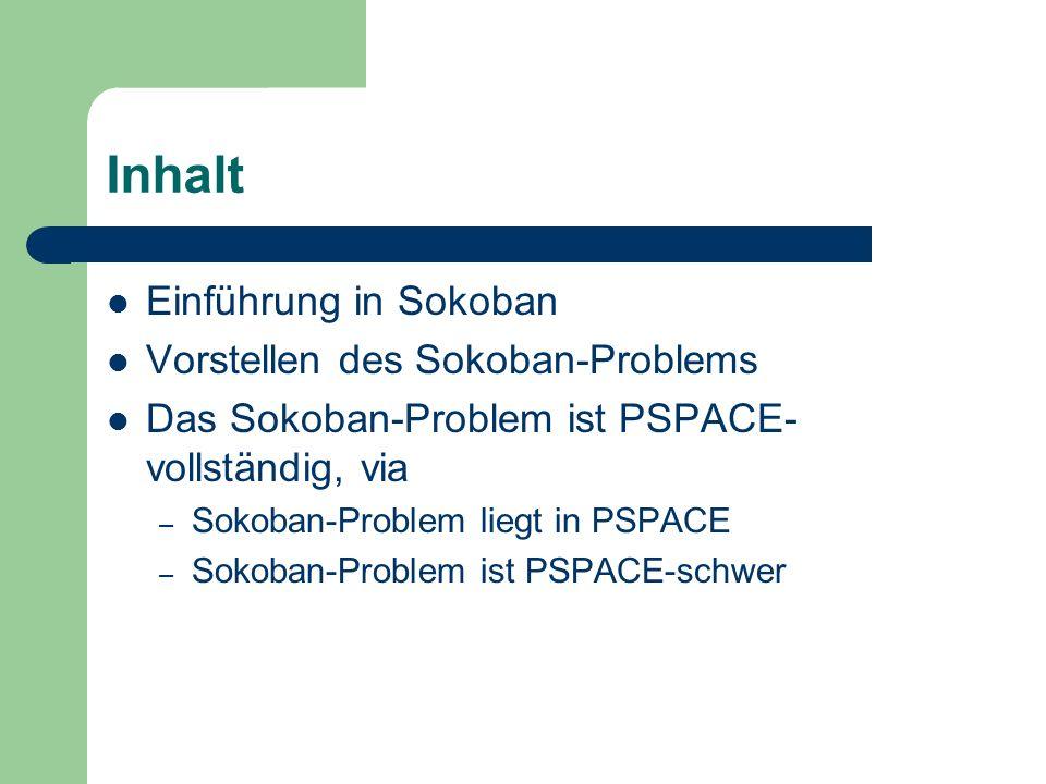 Inhalt Einführung in Sokoban Vorstellen des Sokoban-Problems
