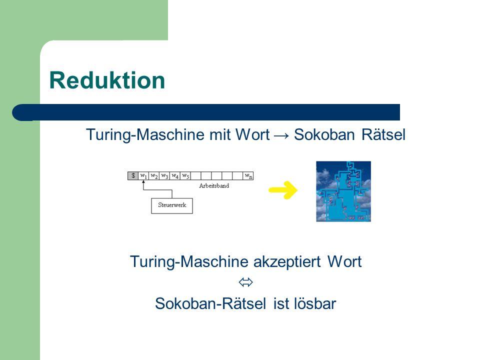 Reduktion Turing-Maschine mit Wort → Sokoban Rätsel
