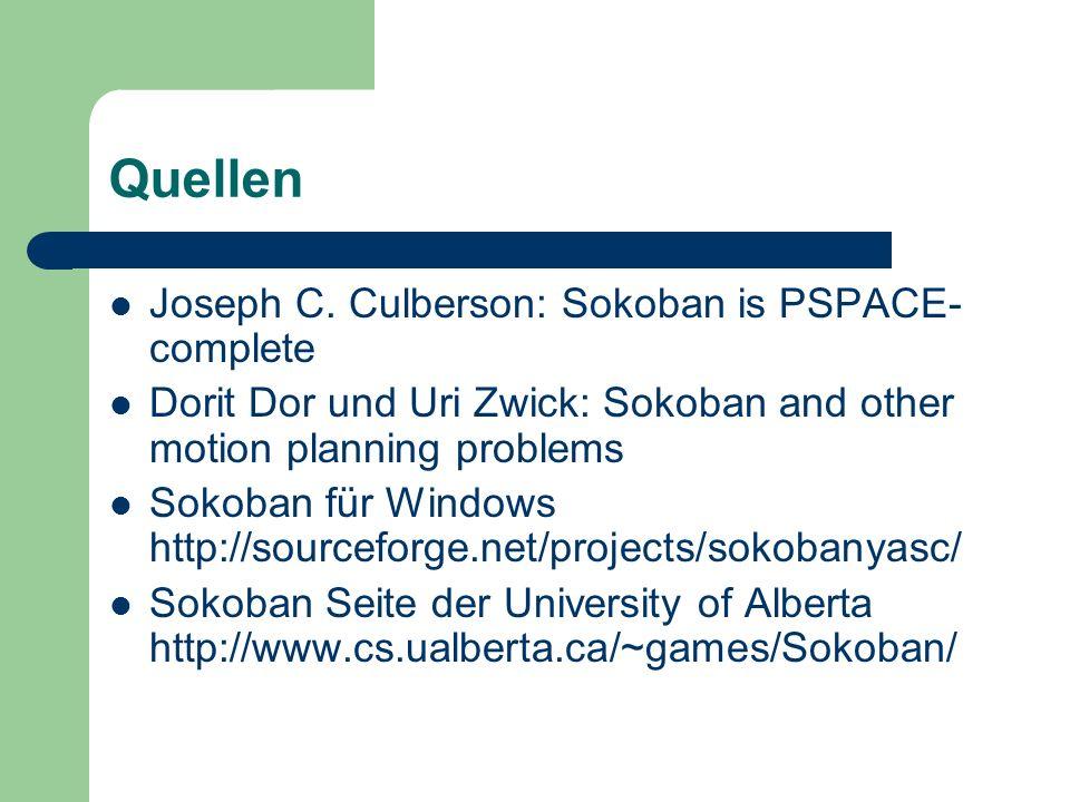 Quellen Joseph C. Culberson: Sokoban is PSPACE-complete