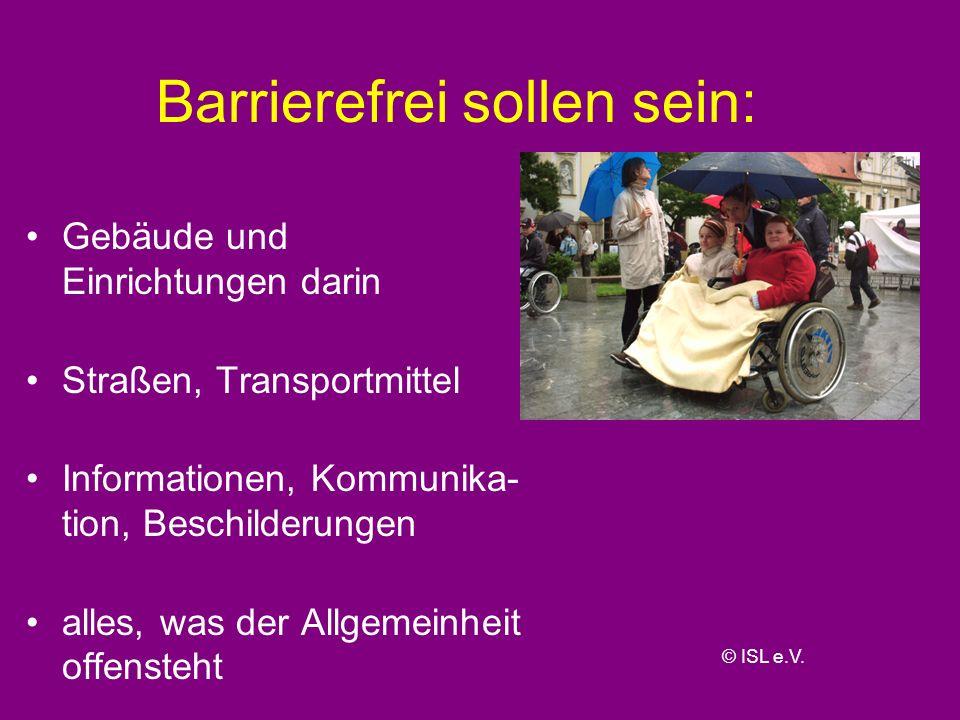 Barrierefrei sollen sein: