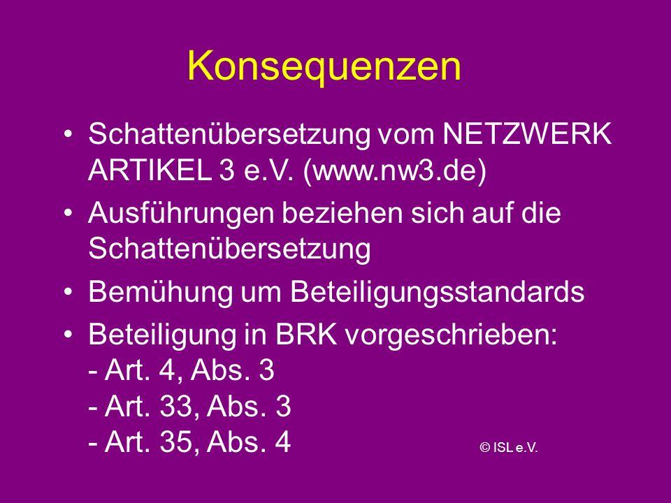 Konsequenzen Schattenübersetzung vom NETZWERK ARTIKEL 3 e.V. (www.nw3.de) Ausführungen beziehen sich auf die Schattenübersetzung.