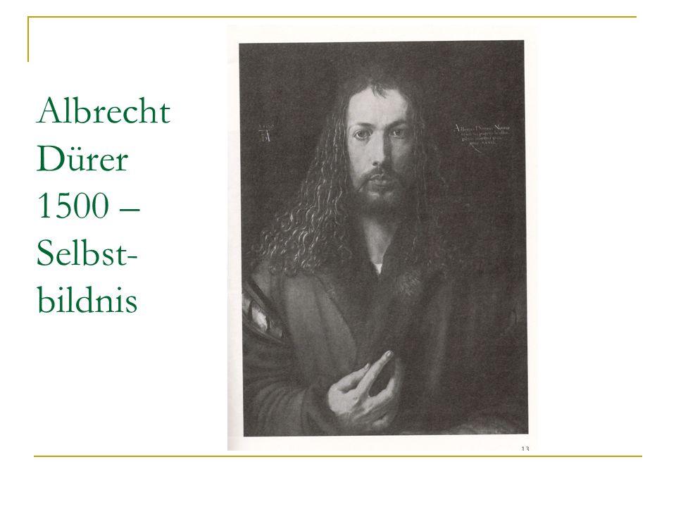 Albrecht Dürer 1500 – Selbst-bildnis
