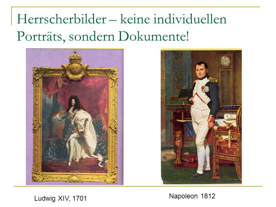 Herrscherbilder – keine individuellen Porträts, sondern Dokumente!