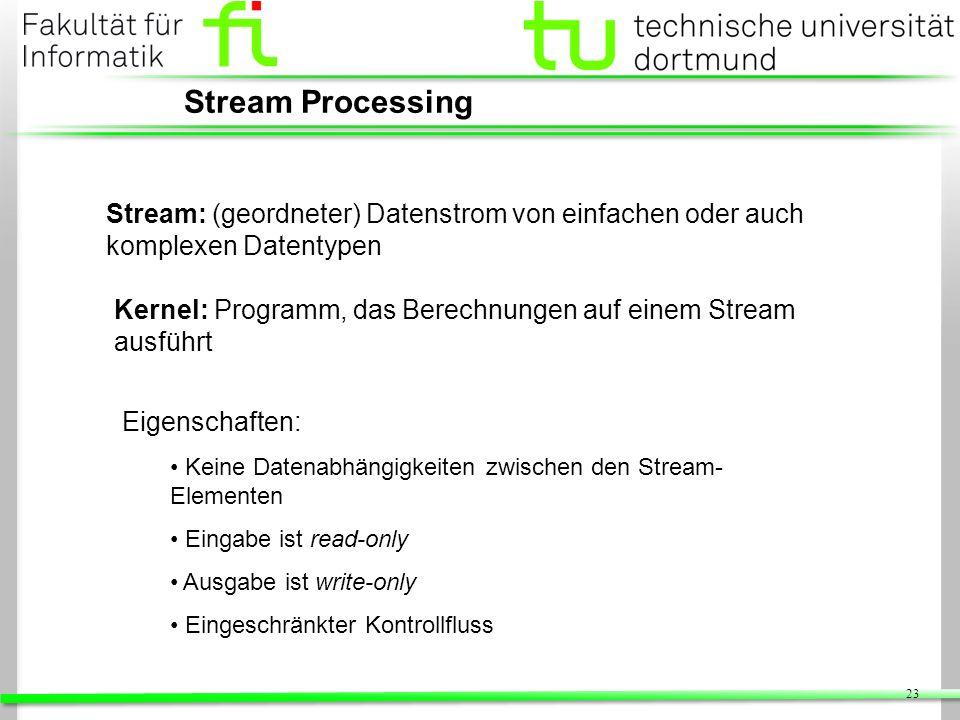 Stream Processing Stream: (geordneter) Datenstrom von einfachen oder auch komplexen Datentypen.